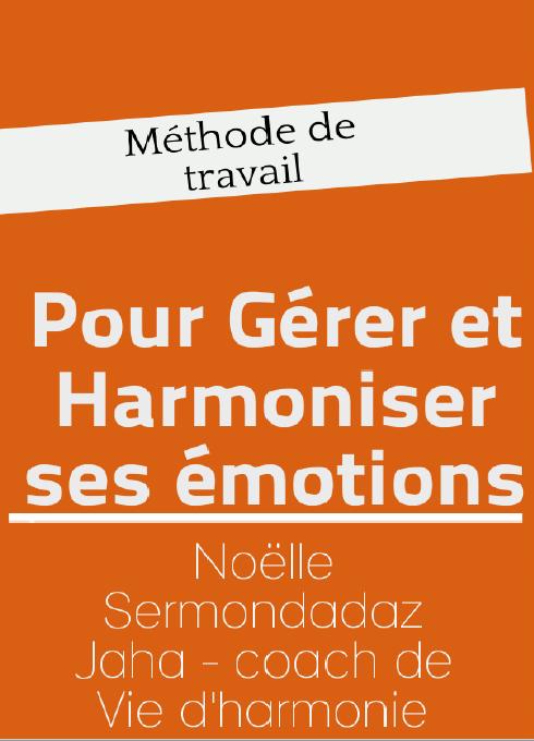 Livre PDF  Pour gérer et harmoniser ses émotions de Noelle Sermondadaz