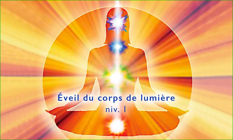 Eveil du Corps de Lumière niv-1 par Gary Lalancette