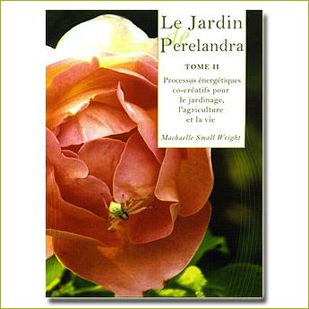 Le Jardin de Perelandra (tome 2)