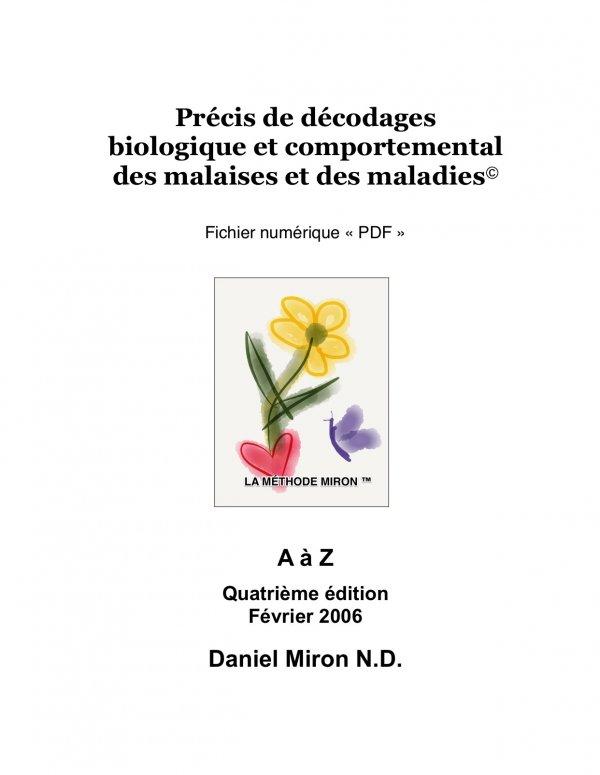 E-BOOK:  Précis de décodages biologique et comportemental des malaises et maladies - Daniel Miron N.D.