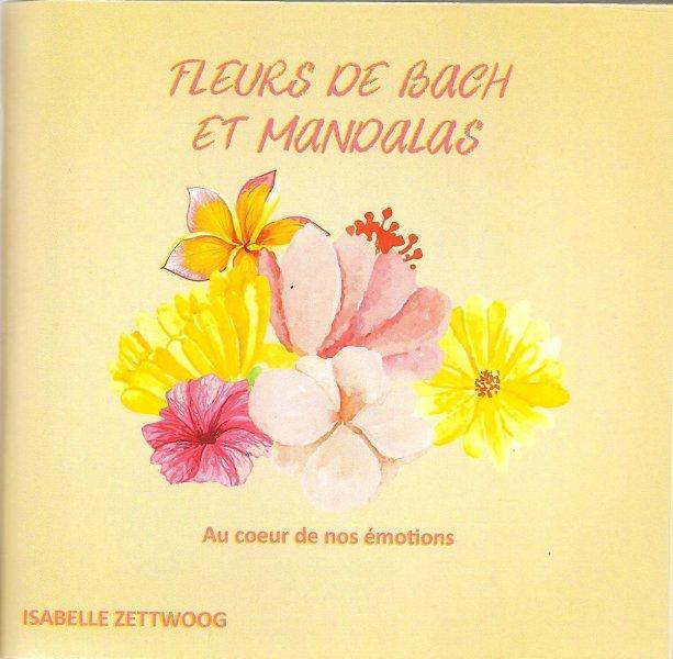 Livre Fleurs de Bach et Mandalas d'Isabelle Zettwoog