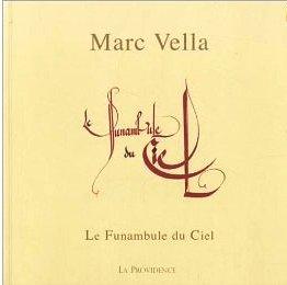 Livre de Marc Vella : Le funambule du ciel