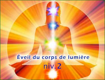 Eveil du Corps de Lumière_niv 2 par Gary Lalancette